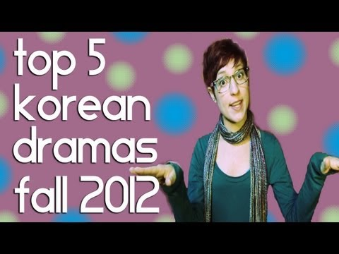 Top 5 New Korean Dramas Fall 2012 - Top 5 Fridays