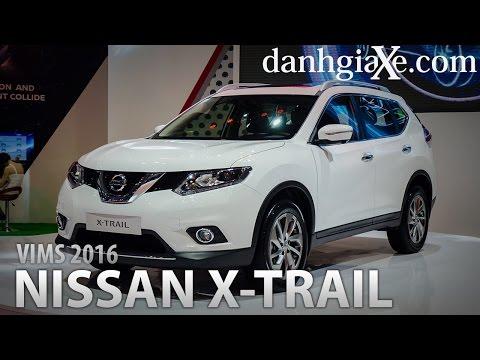 [Danhgiaxe.com] Đánh giá xe Nissan X-trail 2016 mới nhất tại VIMS 2016