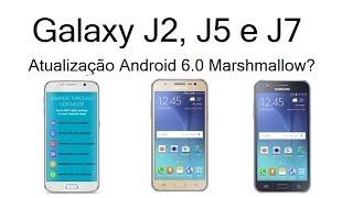 Galaxy J2, J5 e J7 | Vão receber Android 6.0 Marshmallow?
