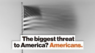 The biggest threat to America? Americans. | Jared Diamond