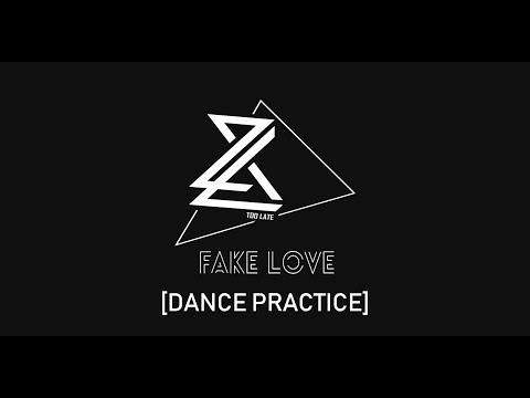 2L8 (너무늦었어) cover BTS - Fake Love dance practice.
