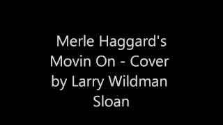 Watch Merle Haggard Movin On video