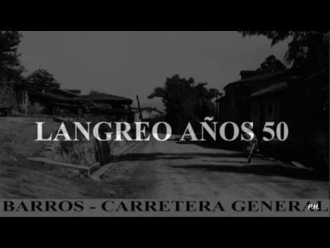 LANGREO AYER y HOY – Años 30-40.-50-60-70 y 2000