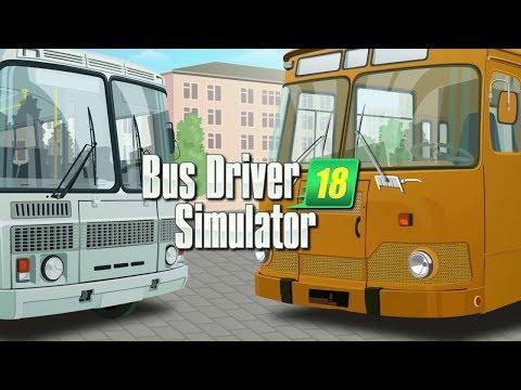 Bus Driver Simulator 2018 - Первый Взгляд
