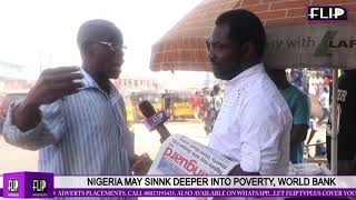 NIGERIA MAY SINK DEEPER INTO POVERTY, WORLD BANK WARNS | FlipTV