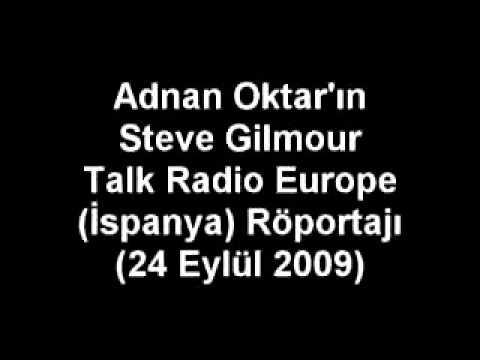 SN. ADNAN OKTAR'IN STEVE GILMOUR TALK RADIO EUROPE (İSPANYA) RÖPORTAJI (2009.09.24)