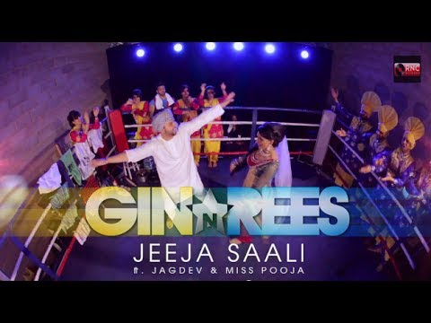 Jeeja Saali - Gin And Rees Ft. Jagdev And Miss Pooja (official Video) video