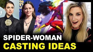 Spider-Woman 2021 Movie? Casting Ideas