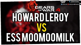 Howard Leroy vs Ess MooMooMiLK - EL 1vs1 MÁS PEDIDO (Gears of War 4)