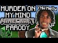 "YNW MELLY - ""MURDER ON MY MIND"" MINECRAFT PARODY"
