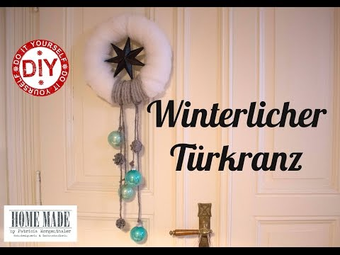 How to: Winterlicher Türkranz I Deko Inspirationen by Patricia Morgenthaler (Mrs. Shabby Chic)