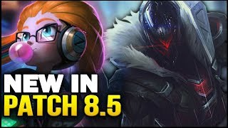 New in Patch 8.5 - Big new balance changes! (League of Legends)