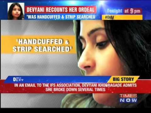 Devyani Khobragade recounts her ordeal