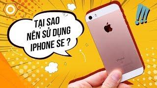 """iPhone SE - 6 lý do để bạn """"Chạy ngay đi"""" mua!"""