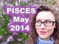 PISCES May 2014 with Astrolada