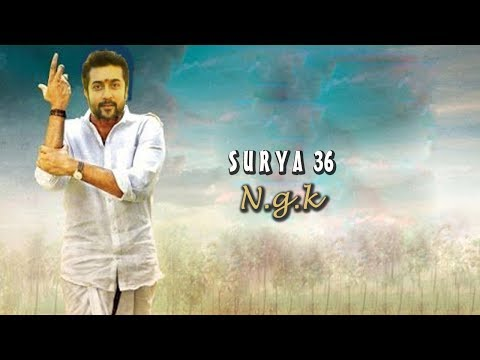 """Surya Anna 36 "" NGK - movie release date issue 