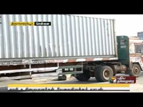 Container truck drivers strike Withdraws in Chennai