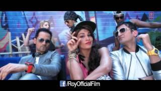 'Chittiyan Kalaiyan Ve'  Full HD 1080p   VIDEO SONG   Roy   Meet Bros   Anjjan   Kanika Kapoor