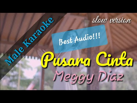 Download Pusara Cinta - Meggy Diaz  male karaoke  Mp4 baru