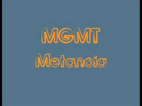 MGMT - Metanoia