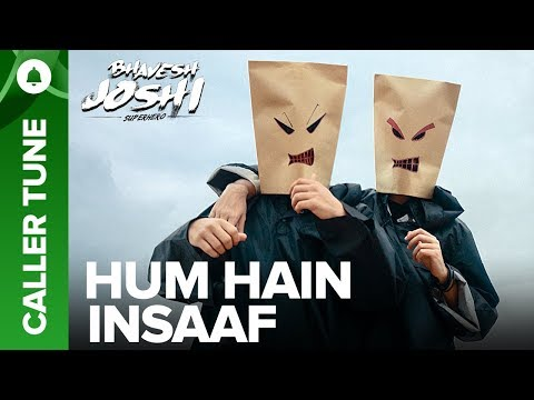 "Set ""Hum Hain Insaaf"" song as your caller tune 