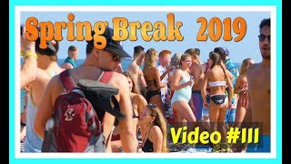 Spring Break 2019 / Fort Lauderdale Beach / Video #111