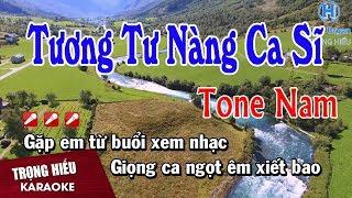 Karaoke Tương Tư Nàng Ca Sĩ Tone Nam Nhạc sống | Trọng Hiếu
