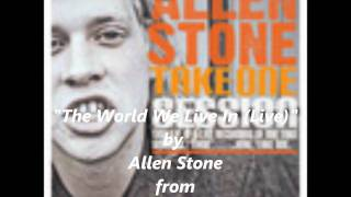 Watch Allen Stone The World We Live In video