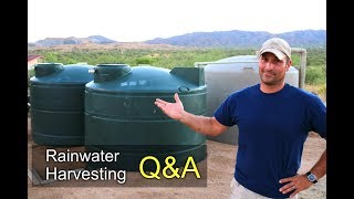 Rainwater Harvesting QA - Cost, is it Illegal, how I treat, etc,.