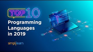 Top 10 Programming Languages In 2019 | Top 10 Programming Languages To Learn In 2019 | Simplilearn