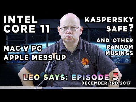 Leo Says Ep5: - Intel Core i11 - 28 cores, Apple V PC and MORE!