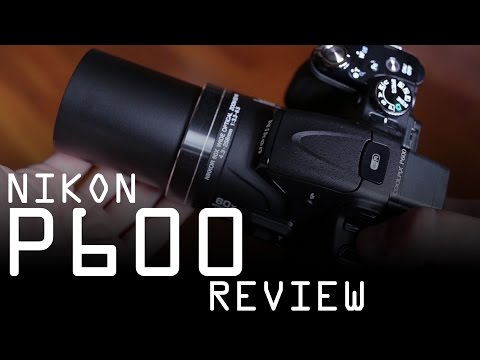 Nikon Coolpix P600 review