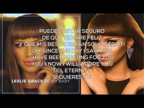 Leslie Grace - Be My Baby Lyrics