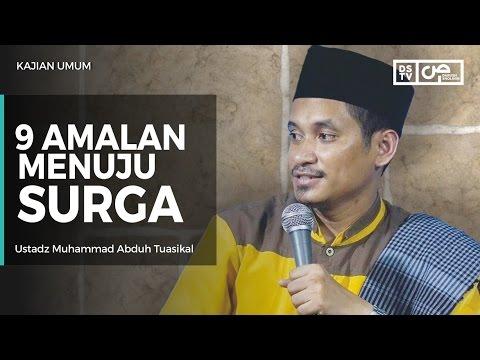 9 Amalan Menuju Surga - Ustadz M Abduh Tuasikal