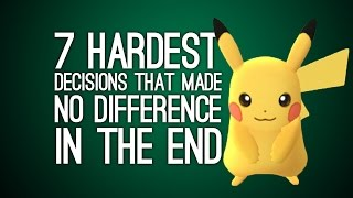 7 Hardest Decisions in Games That Made No Difference in the End