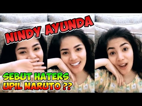 download lagu Nindy Ayunda Sebut Hatersnya Upil Naruto gratis