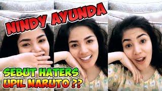 Download Lagu Nindy Ayunda Sebut Hatersnya Upil Naruto Gratis STAFABAND