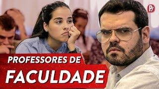 TIPOS DE PROFESSORES DE FACULDADE | PARAFERNALHA