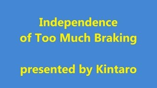 [translated SUBTITLES] Independence of Too Much Braking