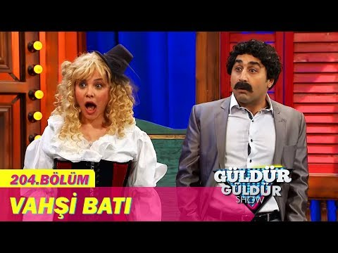 Güldür Güldür Show 204.Bölüm - Vahşi Batı
