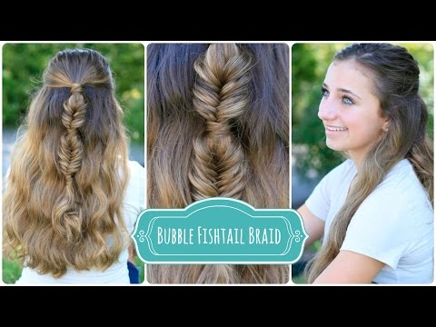 Bubble Fishtail Braid Combo | Hairstyles for Long Hair