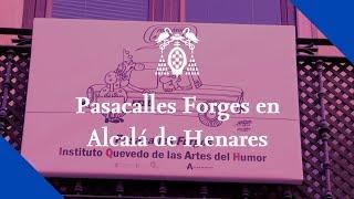 Pasacalles Forges en Alcalá de Henares