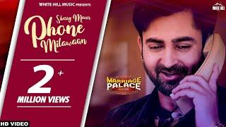 Phone Milawaan Full Song Sharry Mann  New Punjabi