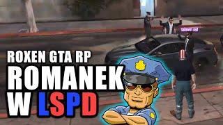 ROXEN GTA RP | ROMANEK W LSPD | Funny Moments