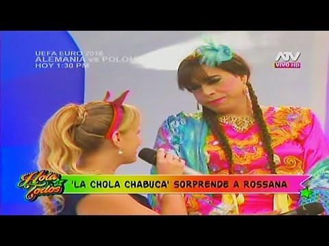 HOLA A TODOS 16/06/16 'LA CHOLA CHABUCA' IMPROVISA Y EN VIVO Y SORPRENDE A ROSSANA