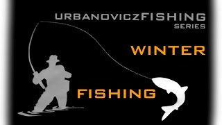 WINTER FISHING - SPINNING grudniowy | urbanoviczFISHING series