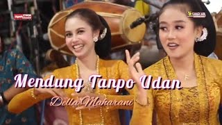 Download lagu Viral!! Mendung Tanpo Udan II Della Maharani II Sangkara Musik Pacitan II RASS Audio