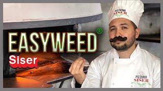 EasyWeed® La especialidad de la casa!