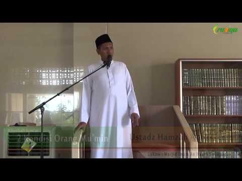 Ust. Hamzah Abbas - 2 Kondisi Orang Mumin
