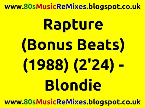 Blondie - Rapture (bonus Beats)